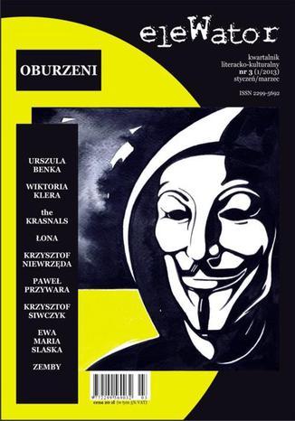 Okładka książki/ebooka eleWator 3 (1/2013) - Oburzeni