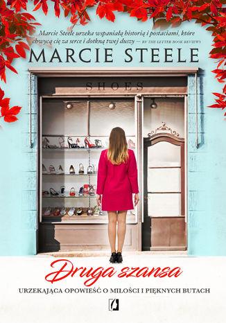 Okładka książki/ebooka Druga szansa. Ciepła opowieść o miłości i pięknych butach