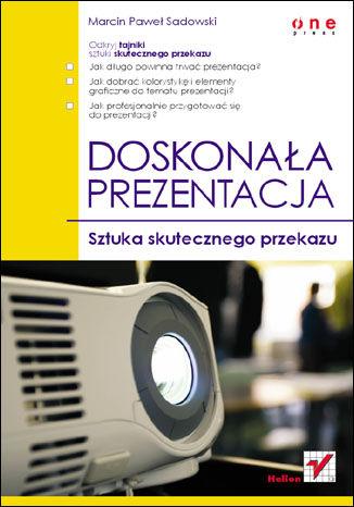Okładka książki/ebooka Doskonała prezentacja. Sztuka skutecznego przekazu