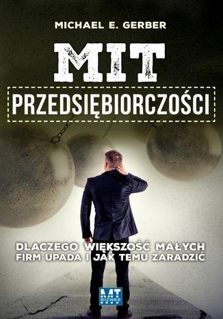 Okładka książki/ebooka Mit przedsiębiorczości