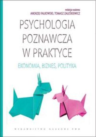 Okładka książki Psychologia poznawcza w praktyce