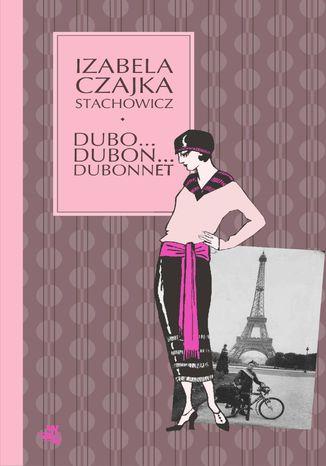 Okładka książki/ebooka Dubo... Dubon... Dubonnet