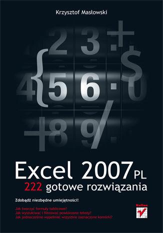 Okładka książki/ebooka Excel 2007 PL. 222 gotowe rozwiązania