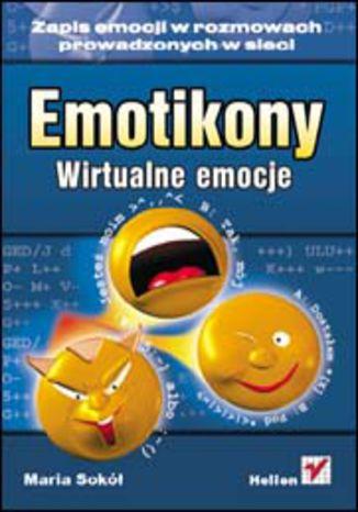 Okładka książki/ebooka Emotikony. Wirtualne emocje