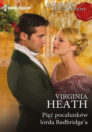 Okładka książki/ebooka Pięć pocałunków lorda Redbridge\'a