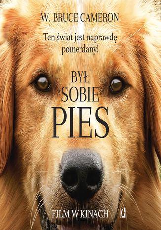 Okładka książki/ebooka Był sobie pies. Ten świat jest naprawdę pomerdany