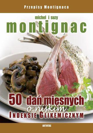 Okładka książki/ebooka 50 dań mięsnych o niskim indeksie glikemicznym