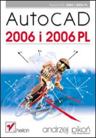 Okładka książki/ebooka AutoCAD 2006 i 2006 PL