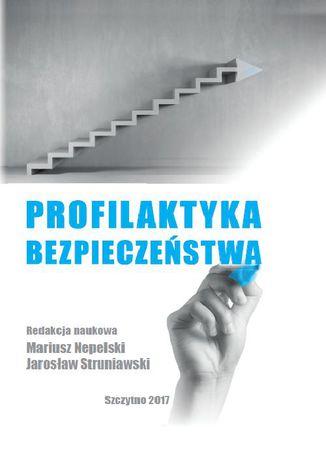 Okładka książki/ebooka Profilaktyka bezpieczeństwa