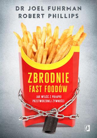 Okładka książki/ebooka Zbrodnie fast foodów