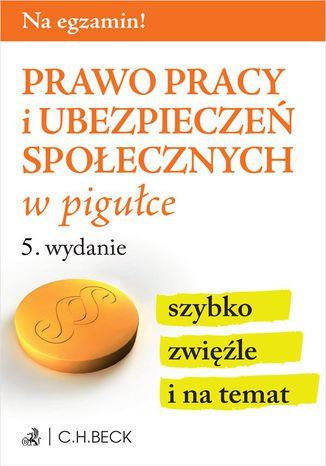 Okładka książki/ebooka Prawo pracy i ubezpieczeń społecznych w pigułce
