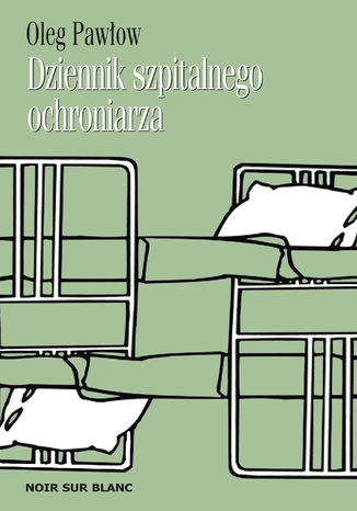 Okładka książki/ebooka Dziennik szpitalnego ochroniarza