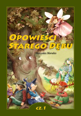 Okładka książki/ebooka Opowieści Starego Dębu