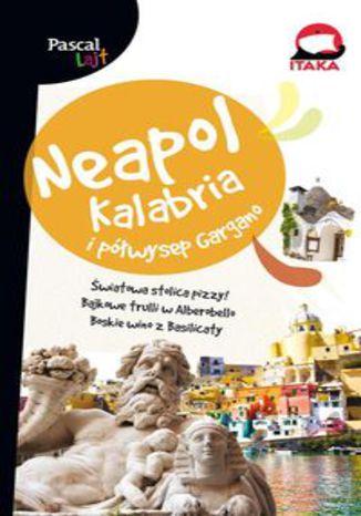 Okładka książki/ebooka Neapol Kalabria i Półwysep Gargano