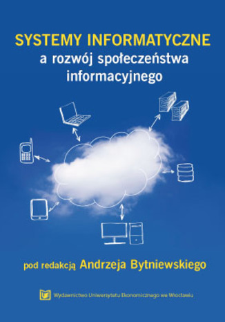 Okładka książki/ebooka Systemy informatyczne a rozwój społeczeństwa informacyjnego