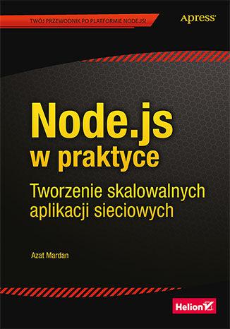 Okładka książki/ebooka Node.js w praktyce. Tworzenie skalowalnych aplikacji sieciowych