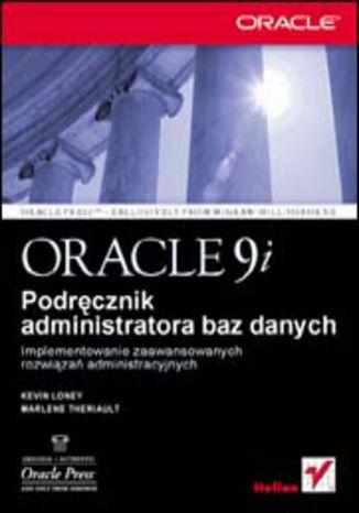 Okładka książki/ebooka Oracle9i. Podręcznik administratora baz danych