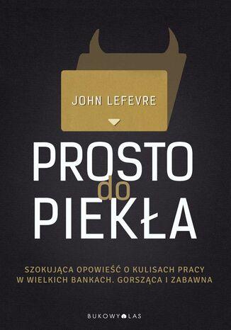 Okładka książki/ebooka Prosto do piekła