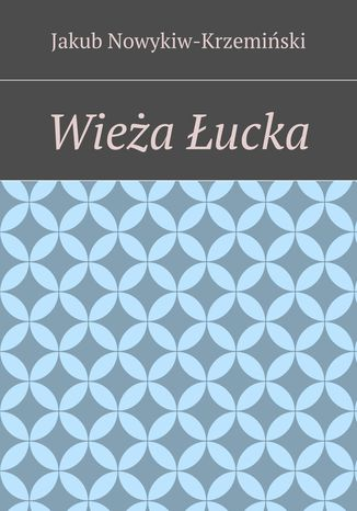Okładka książki/ebooka Wieża Łucka