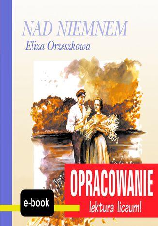 Okładka książki/ebooka Nad Niemnem (Eliza Orzeszkowa) - opracowanie