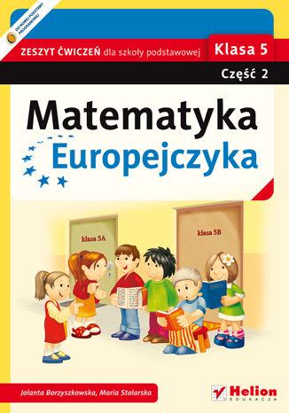 Okładka książki/ebooka Matematyka Europejczyka. Zeszyt ćwiczeń dla szkoły podstawowej. Klasa 5. Część 2