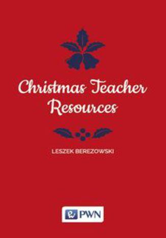 Okładka książki Christmas Teacher Resources