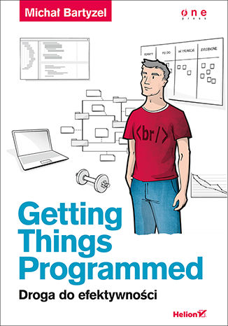 Okładka książki Getting Things Programmed. Droga do efektywności