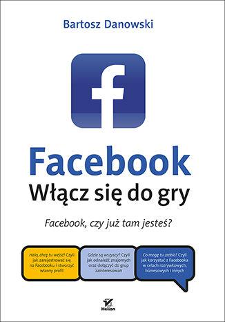 Okładka książki/ebooka Facebook. Włącz się do gry