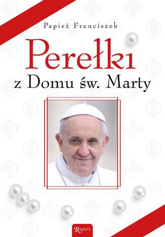 Okładka książki/ebooka Perełki z Domu św. Marty