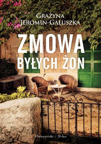 Okładka książki/ebooka Zmowa byłych żon