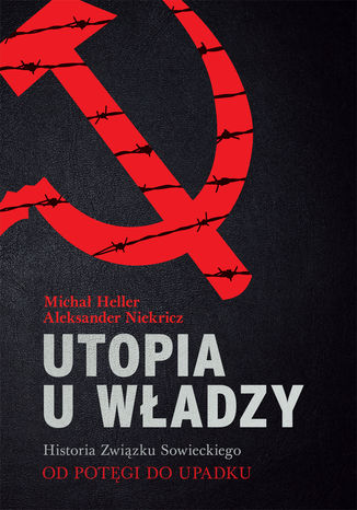 Okładka książki/ebooka Utopia u władzy Historia Związku Sowieckiego Tom 2 Od potęgi do upadku (1939-1991)