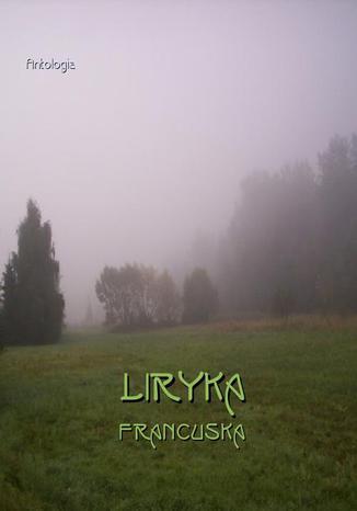 Okładka książki/ebooka Liryka francuska