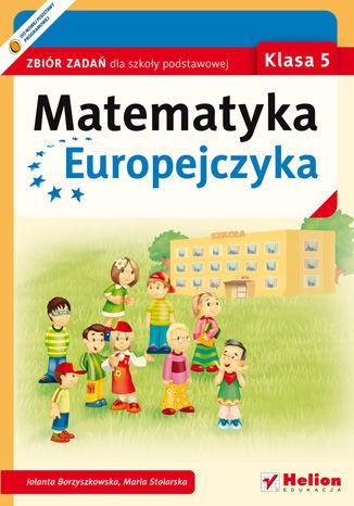 Okładka książki/ebooka Matematyka Europejczyka. Zbiór zadań dla szkoły podstawowej. Klasa 5
