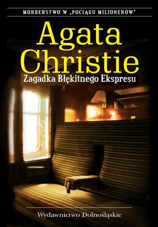 Okładka książki/ebooka Zagadka Błękitnego Ekspresu