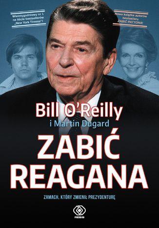Okładka książki/ebooka Zabić Reagana