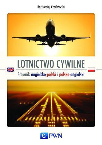 Okładka książki/ebooka Lotnictwo cywilne