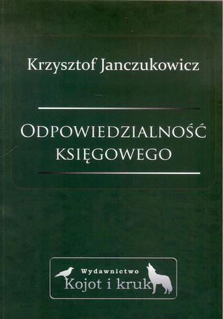 Okładka książki/ebooka Odpowiedzialność księgowego