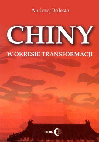 Okładka książki/ebooka Chiny w okresie transformacji