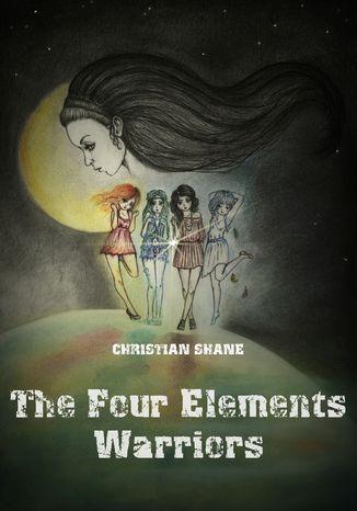 Okładka książki/ebooka The Four Elements Warriors