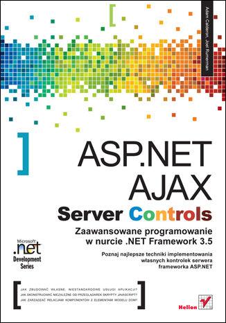Okładka książki/ebooka ASP.NET AJAX Server Controls. Zaawansowane programowanie w nurcie .NET Framework 3.5. Microsoft .NET Development Series