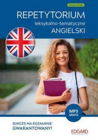 Okładka książki Angielski Repetytorium leksykalno-tematyczneA2-B1