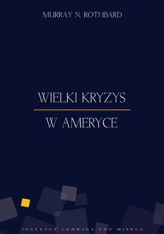 Okładka książki/ebooka Wielki Kryzys w Ameryce