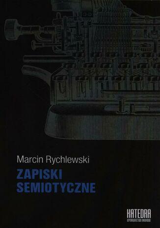 Okładka książki/ebooka Zapiski semiotyczne