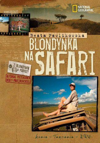 Okładka książki/ebooka Blondynka na safari