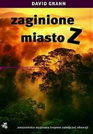 Okładka książki/ebooka Zaginione miasto Z
