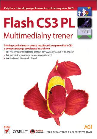 Okładka książki Flash CS3 PL. Multimedialny trener