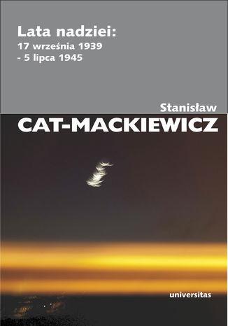 Okładka książki/ebooka Lata nadziei: 17 września 1939 - 5 lipca 1945