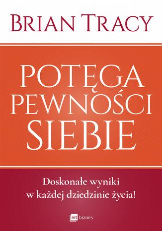 Okładka książki/ebooka Potęga pewności siebie