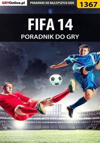 Okładka książki/ebooka FIFA 14 - poradnik do gry