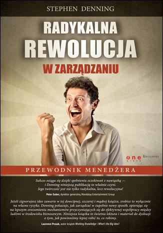 Okładka książki/ebooka Radykalna rewolucja w zarządzaniu. Przewodnik menedżera